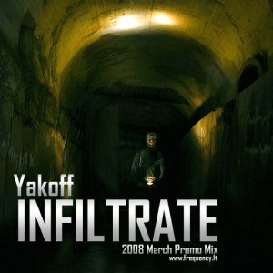 Yakoff - Infiltrate (March 2008)