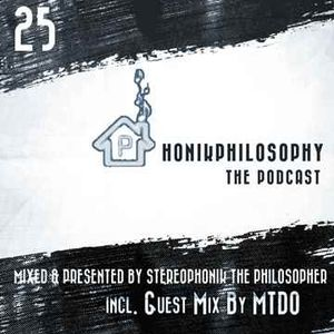 PhonikPhilosophy The Podcast Episode 25 (Incl. Guest Mix By MTDO) Full Show