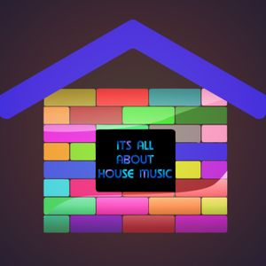 Its All About House Music Podcast 01