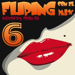 Fliping con el Mix 6