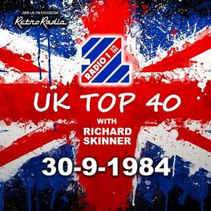 RADIO 1 TOP 40 - RICHARD SKINNER FIRST SHOW - 30-9-1984 by