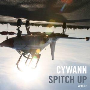 cywann - Spitch Up