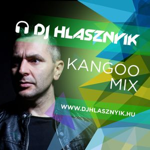 Dj Hlasznyik - Kangoo Mix 2016.08.24. [www.djhlasznyik.hu]