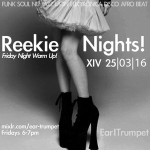 Reekie Nights XIV - Leftfield Warm Up Selections - 25th March 2016