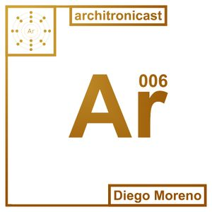 Architronicast 006 | Mixed by Diego Moreno