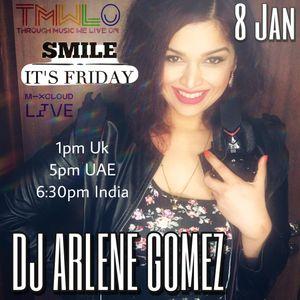SMILE IT'S FRIDAY with DJ ARLENE GOMEZ on TMWLO : House : 8 Jan 2021