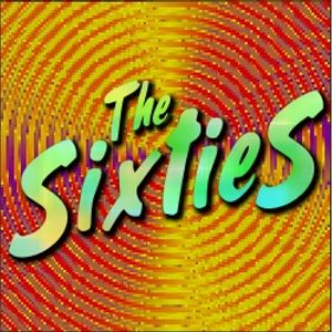 The Sixties: Listener Request Show-March 2010