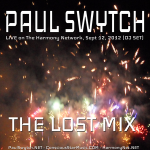 Paul Swytch - The Lost Mix - Live DJ Set on The Harmony Network (Sept 12,2012)