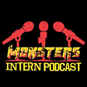 MONSTERS INTERN PODCAST 10.08.13