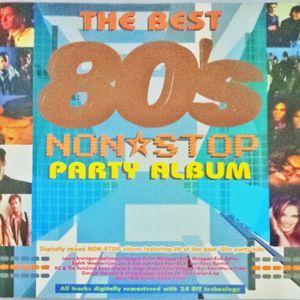 THE BEST 80'S NONSTOP PARTY ALBUM