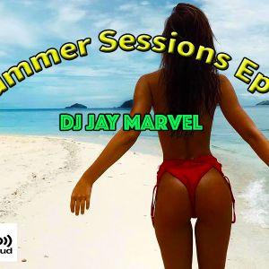 Summer Mix 2018 Episode 1 - Jay Marvel