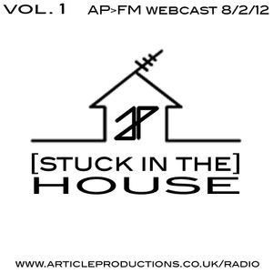 Article's [Stuck In The] House Session Vol.1