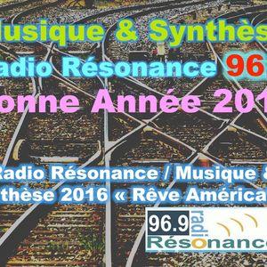 """Musique & Synthèse pour 2016 """"Le rêve américain"""""""