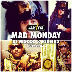 Madmonday-03-12-12-jamfm-djmaxxx-eskei83