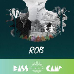 Bass Camp Orfű Podcast 008 w/ Rob