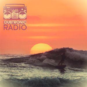 Dubtronic Radio (9.7.17)