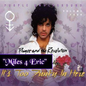 """Miles 4 Eric"" (Good Gawd)"