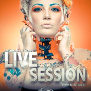 Live Session By Latino Beat