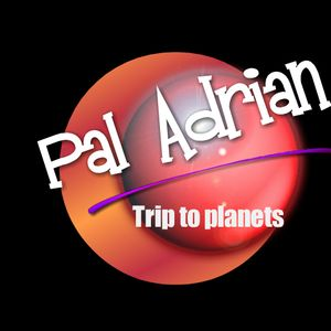 Pal Adrian - Trip to planets