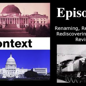 Renaming, Remembering, Rediscovering, Reviving, Revising (Episode 5)