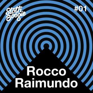 SlothBoogie Guestmix #001 - Rocco Raimundo