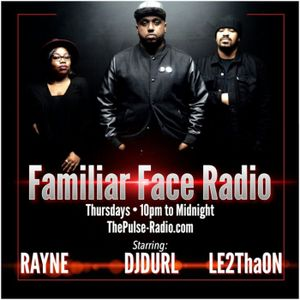 FFR | Familiar Face Radio 02.26.15