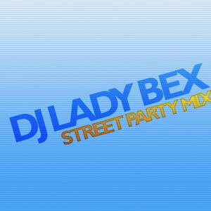 DJ Lady Bex Brighton Pride 2009 Street Party Mix