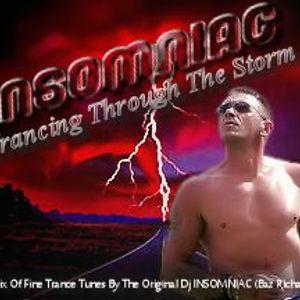 Trancing Through The Storm. A mix of quality trance by the Original Dj Insomniac