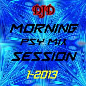 Morning Psy Mix Session 1-2013