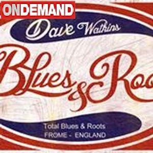 Dave Watkins - Blues & Roots 31st January 2016