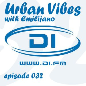 Emilijano - Urban Vibes 032 [DI.FM]
