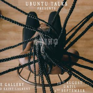 Episode 83: Chelsy Monie & Ubuntu Talks BEING Exhibition