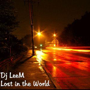 DJ LeeM - Lost In the World