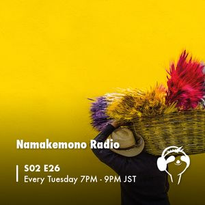 NAMAKEMONO RADIO - 10.07.2018 - Netthan & Docta Roots