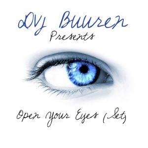 Open Your Eyes (Dvj Buuren Set)