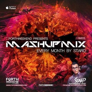 ForthWeekend - STARD MashUp Mix #011