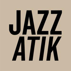 Jazzatik I Mixtape #07 I Special Guest DJ: Danny Fitzgerald (Liverpool)