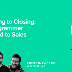 ADP070 From Coding to Closing: How a Programmer Transitioned to Sales