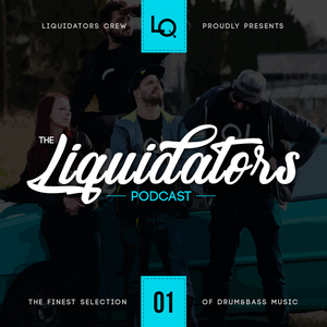 Liquidators Podcast #01