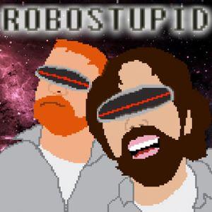 Robostupid #5: Mazes & Monsters