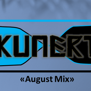 DjKunert - August Mix 2