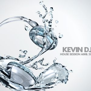 Kevin DJ House Session Abril 2016