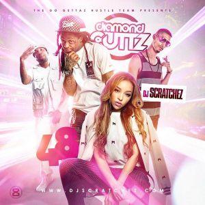 DJ Scratchez-Diamond Cuttz 48 [Full Mixtape Download Link In