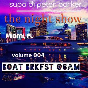 The NIGHT SHOW vol 004