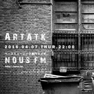 NOUS FM - Artatk - 2016年4月7日放送分