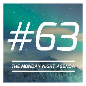 Mix 63 - The Monday Night Agenda
