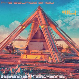 THE SOUNDS SHOW #114