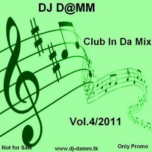 DJ_D@MM - Club In Da Mix Vol.4_2011