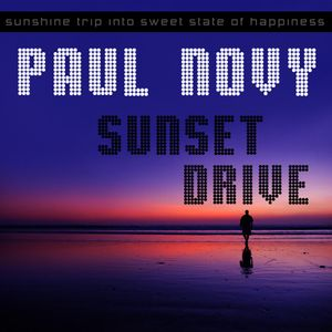 Paul Novy - Sunset Drive