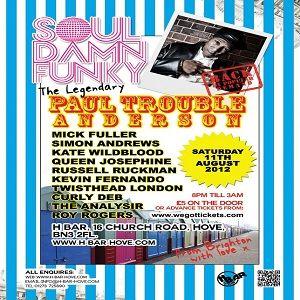 Paul Trouble Anderson @ H Bar, Brighton UK - 11.08.2012